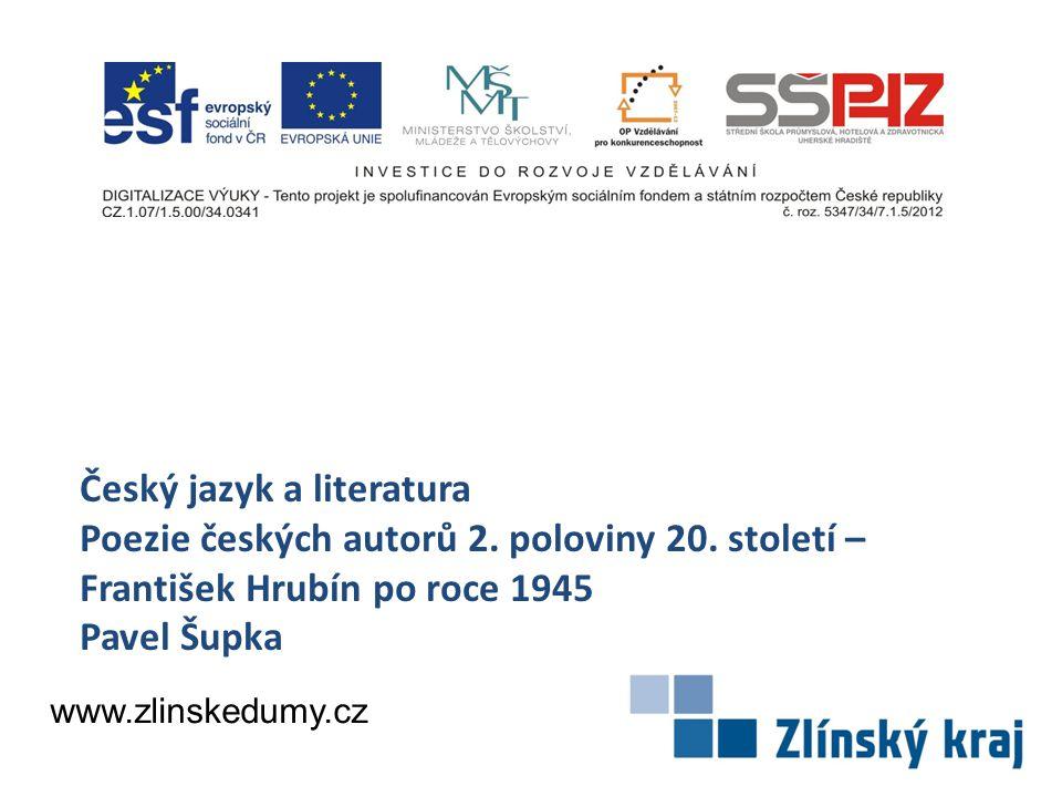 Český jazyk a literatura Poezie českých autorů 2. poloviny 20