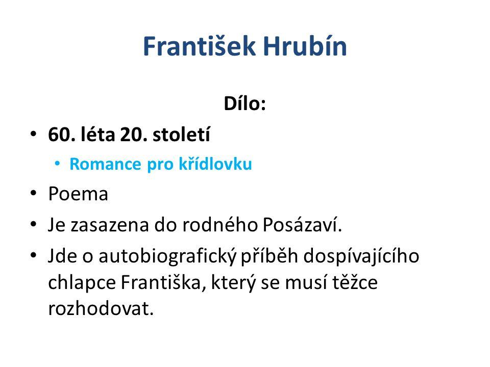František Hrubín Dílo: 60. léta 20. století Poema