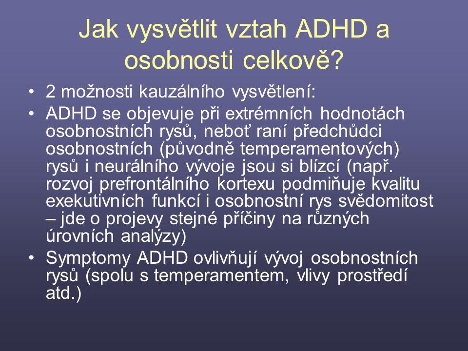 Jak vysvětlit vztah ADHD a osobnosti celkově