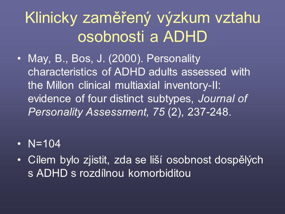 Klinicky zaměřený výzkum vztahu osobnosti a ADHD