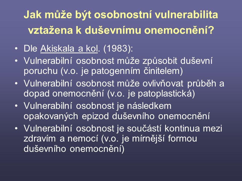 Jak může být osobnostní vulnerabilita vztažena k duševnímu onemocnění