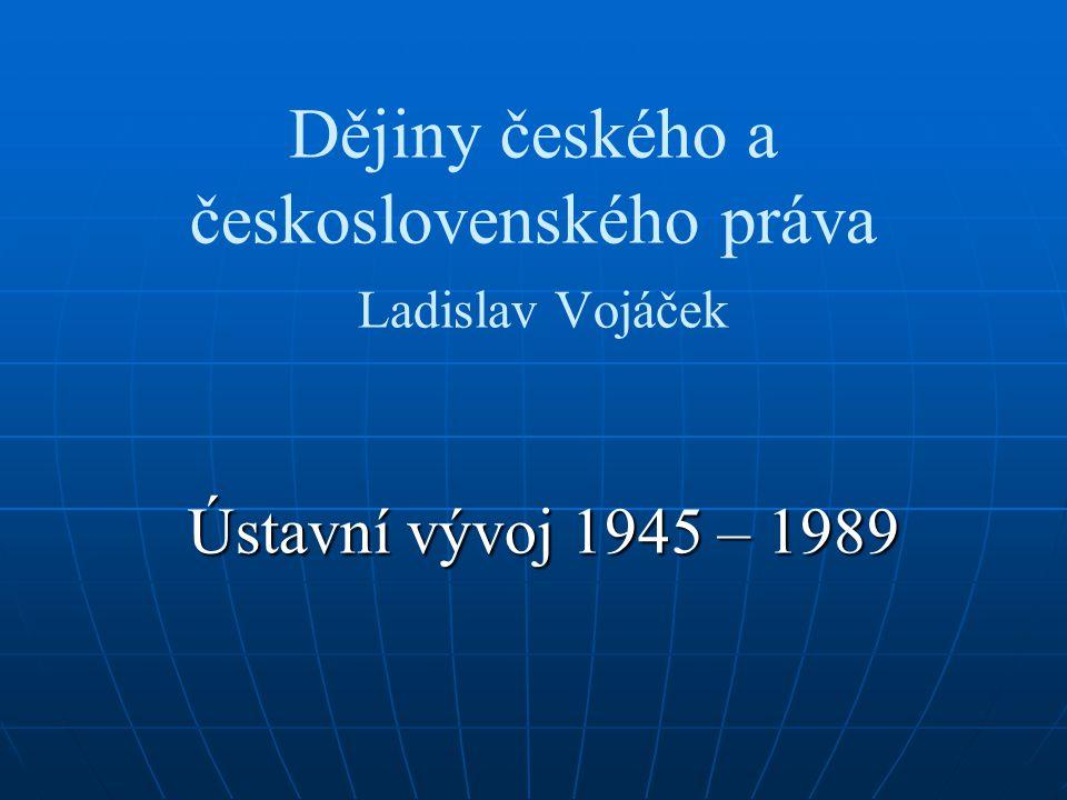 Dějiny českého a československého práva Ladislav Vojáček
