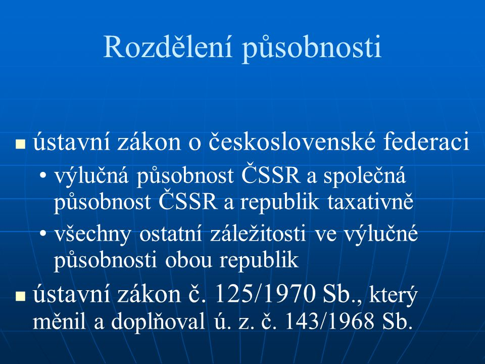 Rozdělení působnosti ústavní zákon o československé federaci