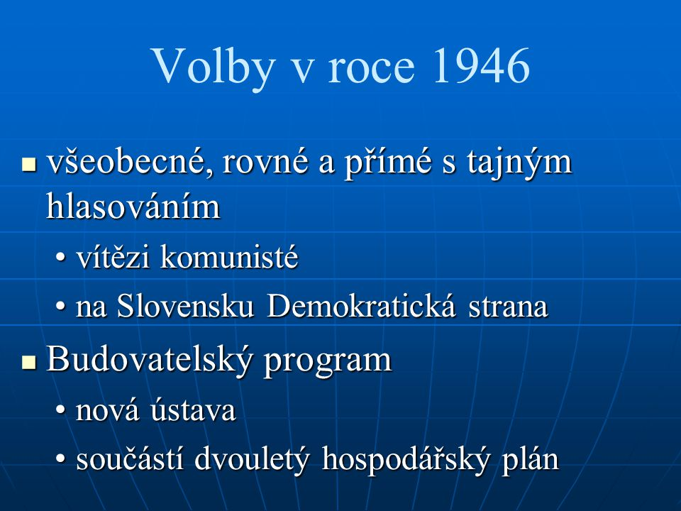 Volby v roce 1946 všeobecné, rovné a přímé s tajným hlasováním
