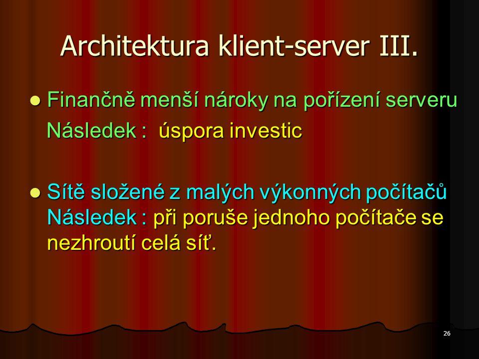 Architektura klient-server III.