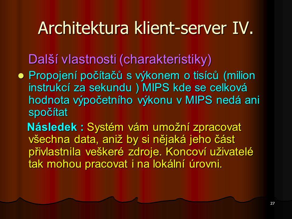 Architektura klient-server IV.