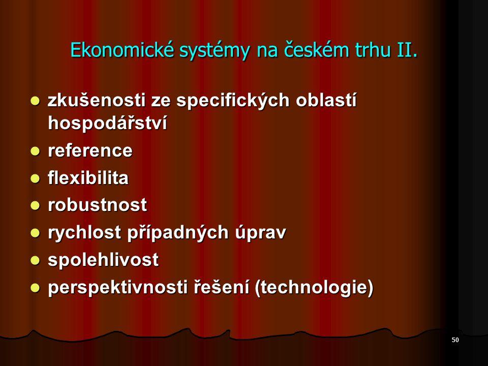 Ekonomické systémy na českém trhu II.