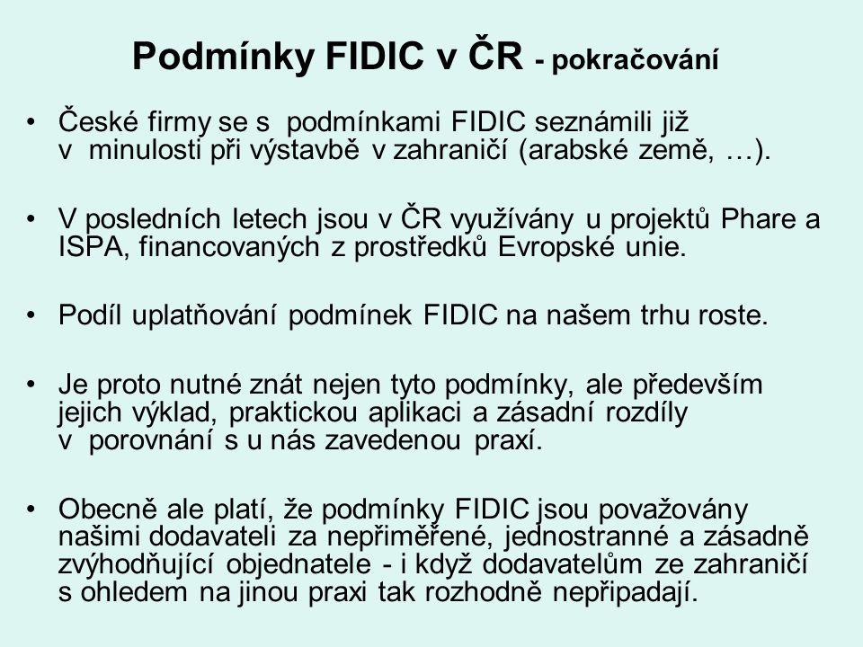 Podmínky FIDIC v ČR - pokračování