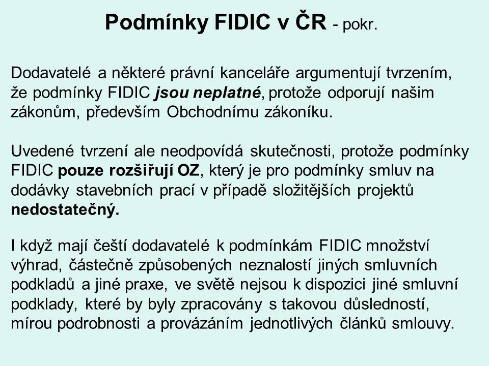 Podmínky FIDIC v ČR - pokr.