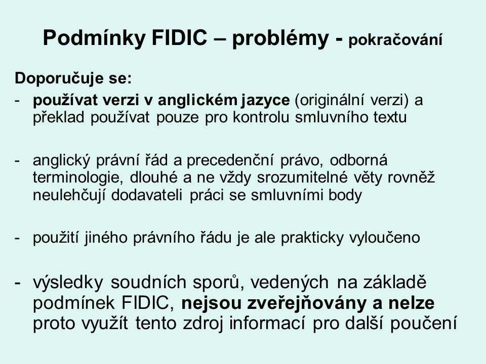 Podmínky FIDIC – problémy - pokračování