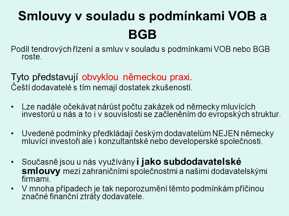 Smlouvy v souladu s podmínkami VOB a BGB