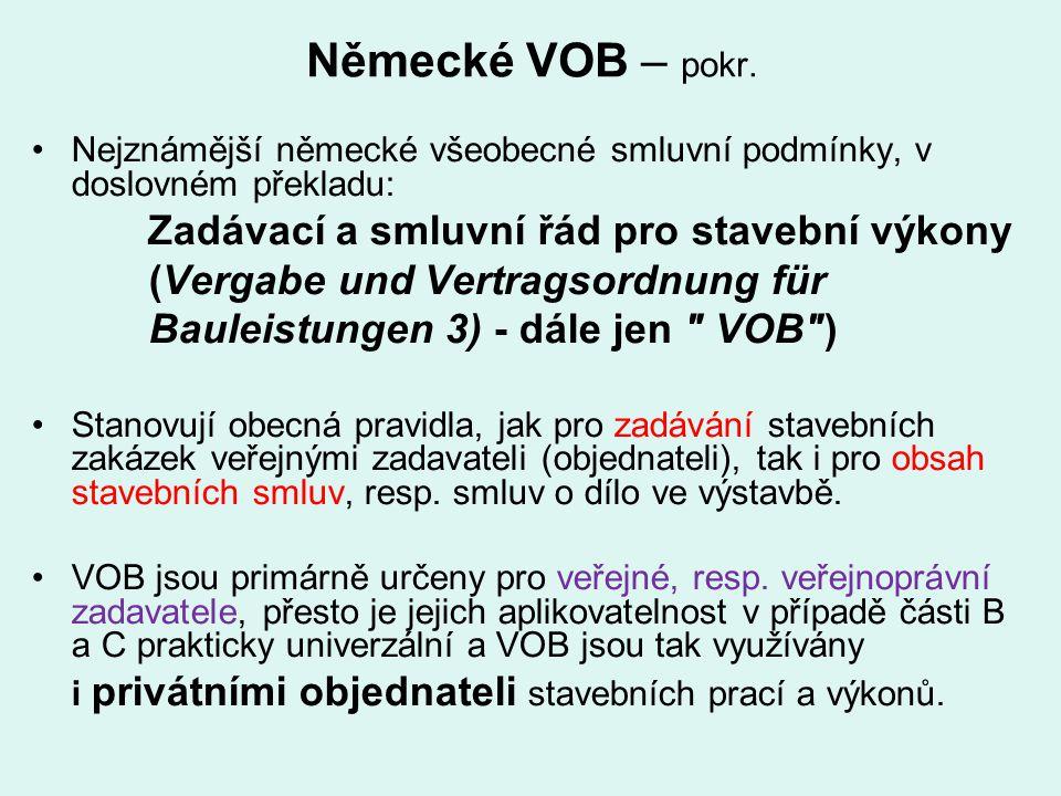 Německé VOB – pokr. (Vergabe und Vertragsordnung für