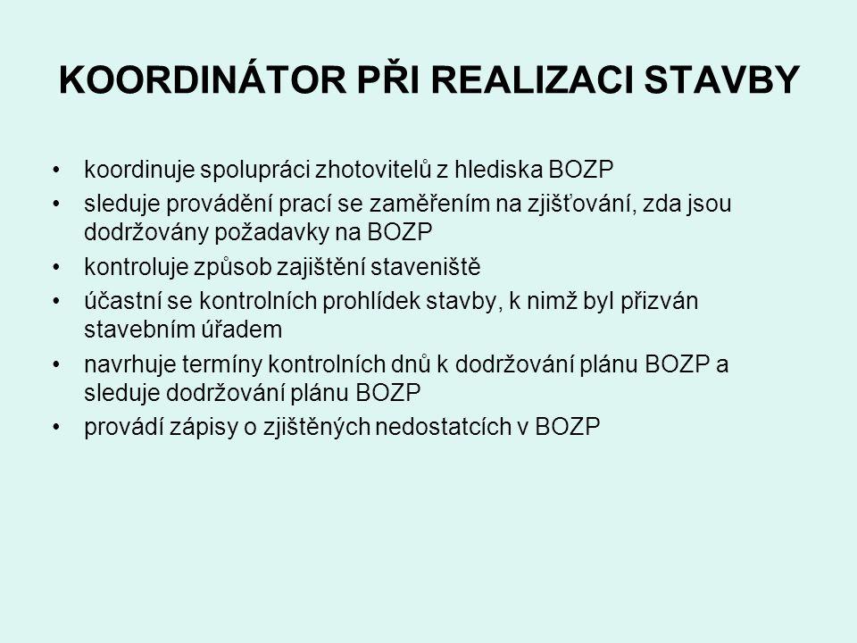 KOORDINÁTOR PŘI REALIZACI STAVBY