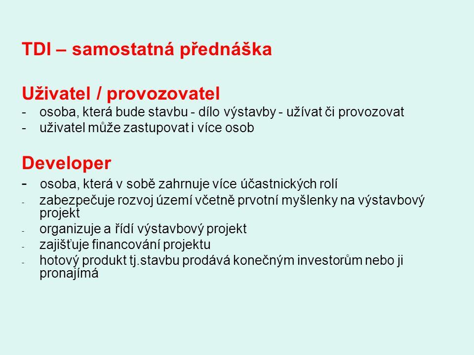 TDI – samostatná přednáška Uživatel / provozovatel
