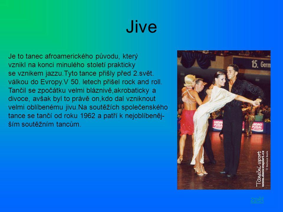 Jive Je to tanec afroamerického původu, který