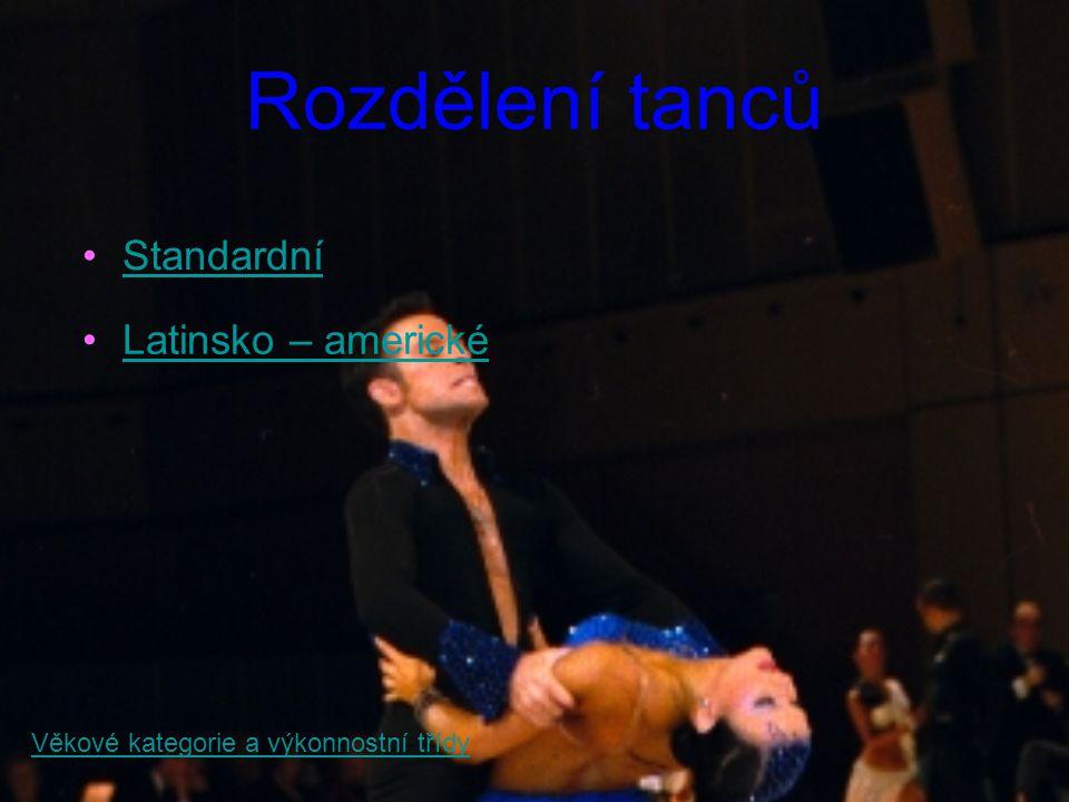 Rozdělení tanců Standardní Latinsko – americké
