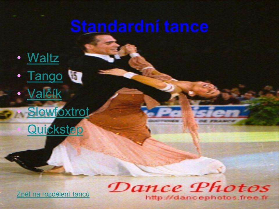 Standardní tance Waltz Tango Valčík Slowfoxtrot Quickstep