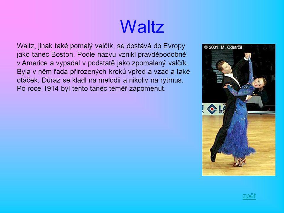 Waltz Waltz, jinak také pomalý valčík, se dostává do Evropy