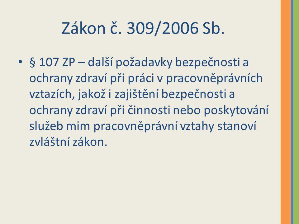 Zákon č. 309/2006 Sb.