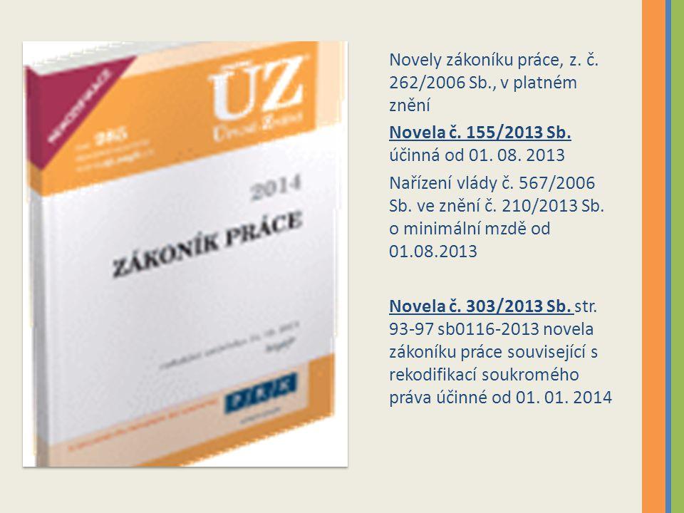 Novely zákoníku práce, z. č. 262/2006 Sb., v platném znění