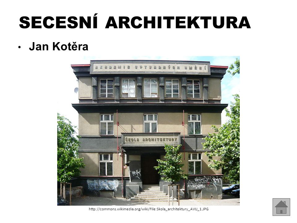 SECESNÍ ARCHITEKTURA Jan Kotěra