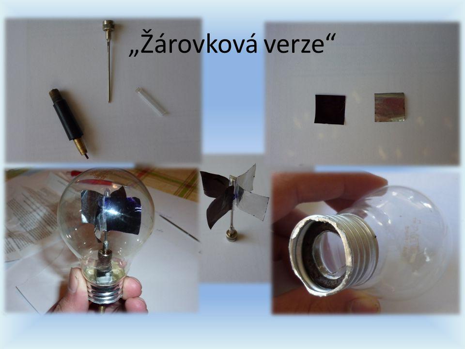 """""""Žárovková verze"""