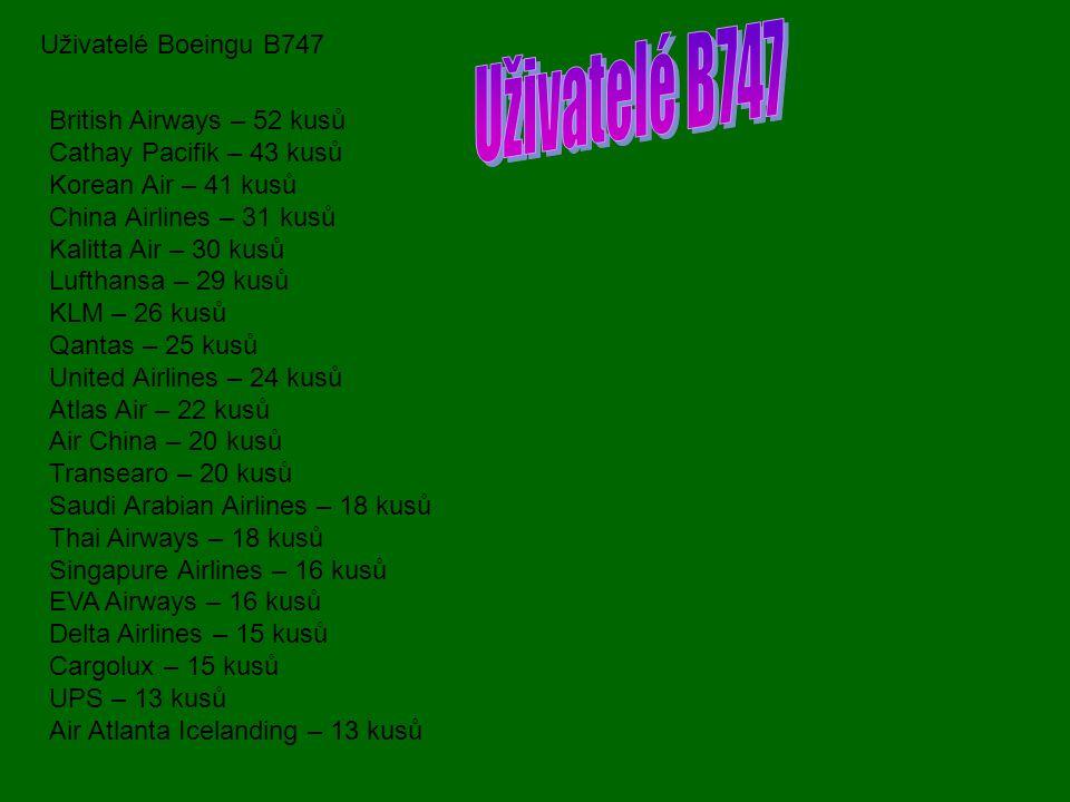 Uživatelé B747 Uživatelé Boeingu B747 British Airways – 52 kusů