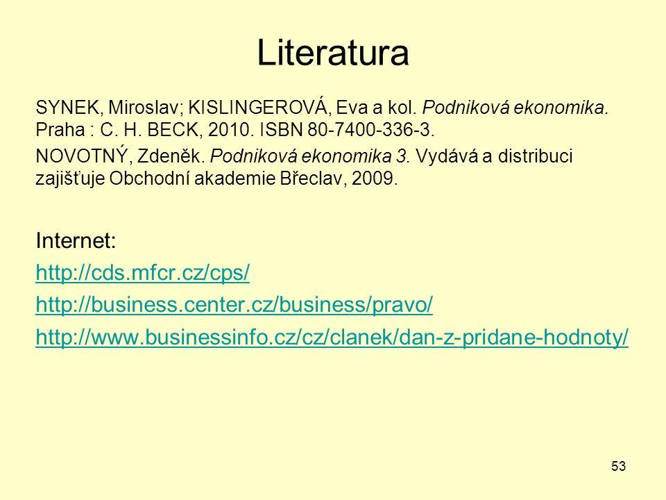 Literatura Internet: http://cds.mfcr.cz/cps/