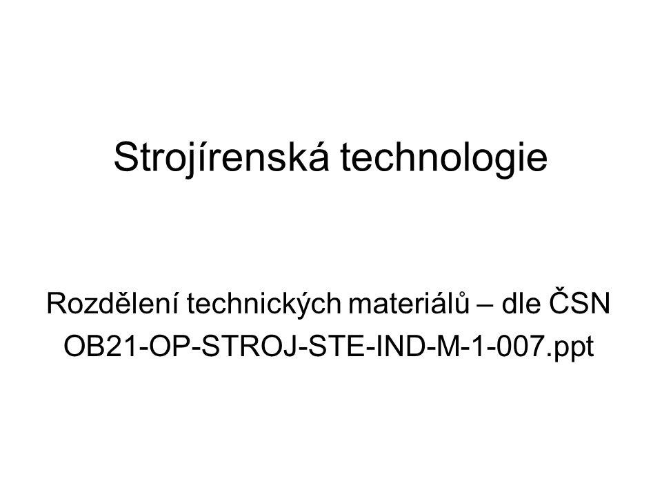 Strojírenská technologie