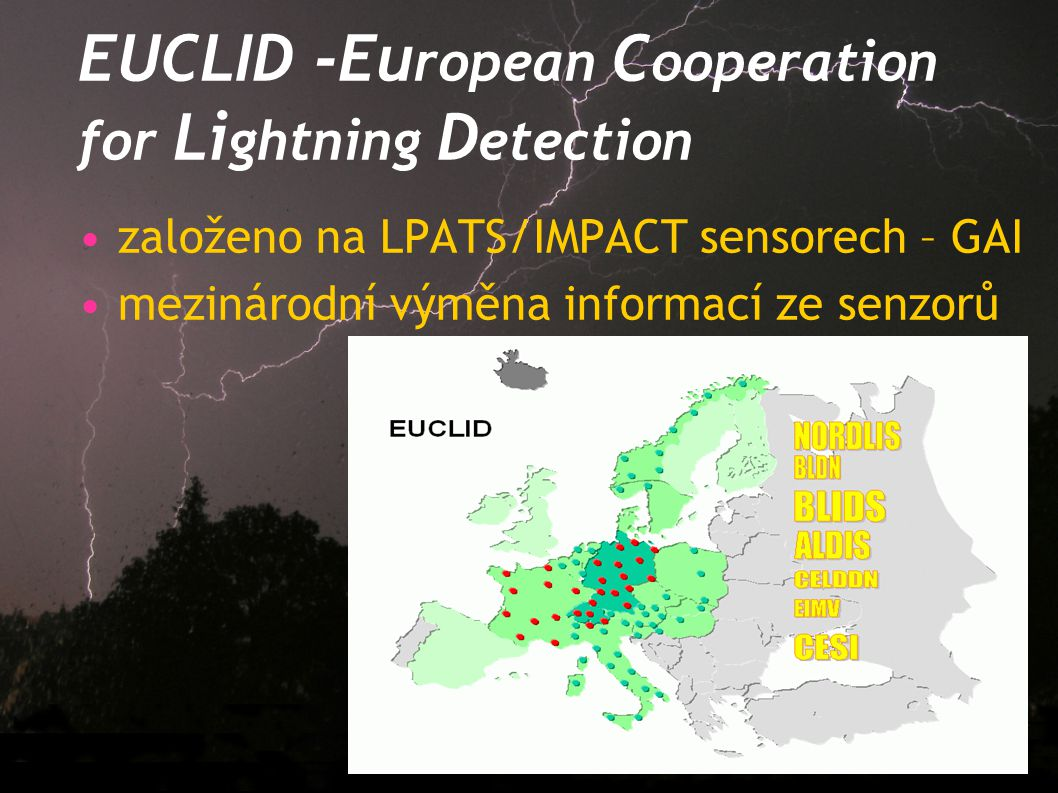 EUCLID -European Cooperation for Lightning Detection