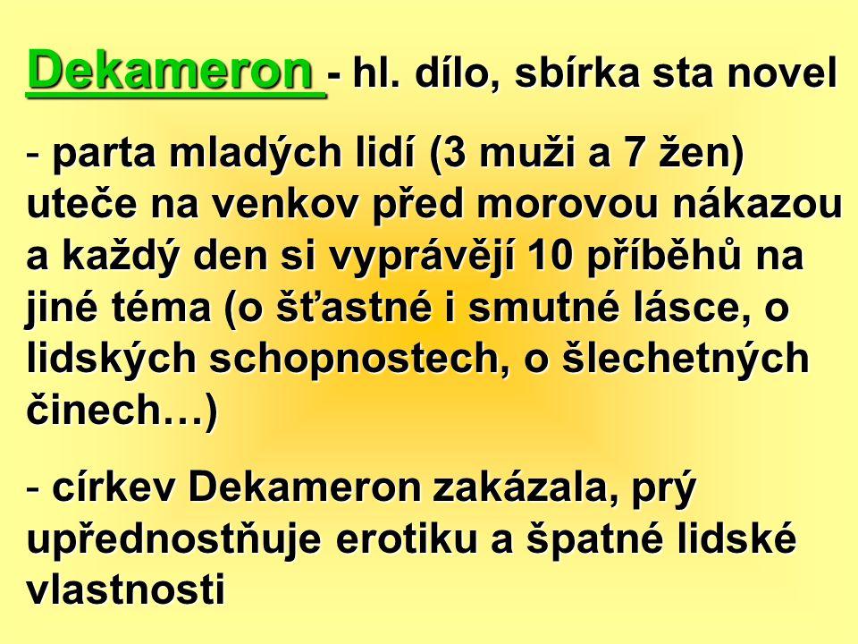 Dekameron - hl. dílo, sbírka sta novel