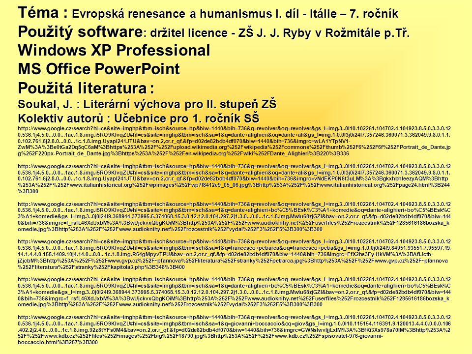 Téma : Evropská renesance a humanismus I. díl - Itálie – 7. ročník