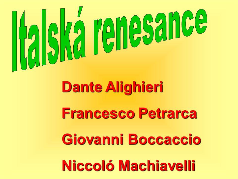 Italská renesance Dante Alighieri Francesco Petrarca