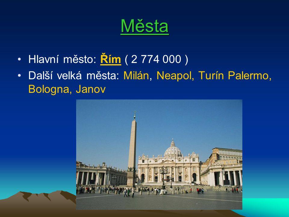 Města Hlavní město: Řím ( 2 774 000 )