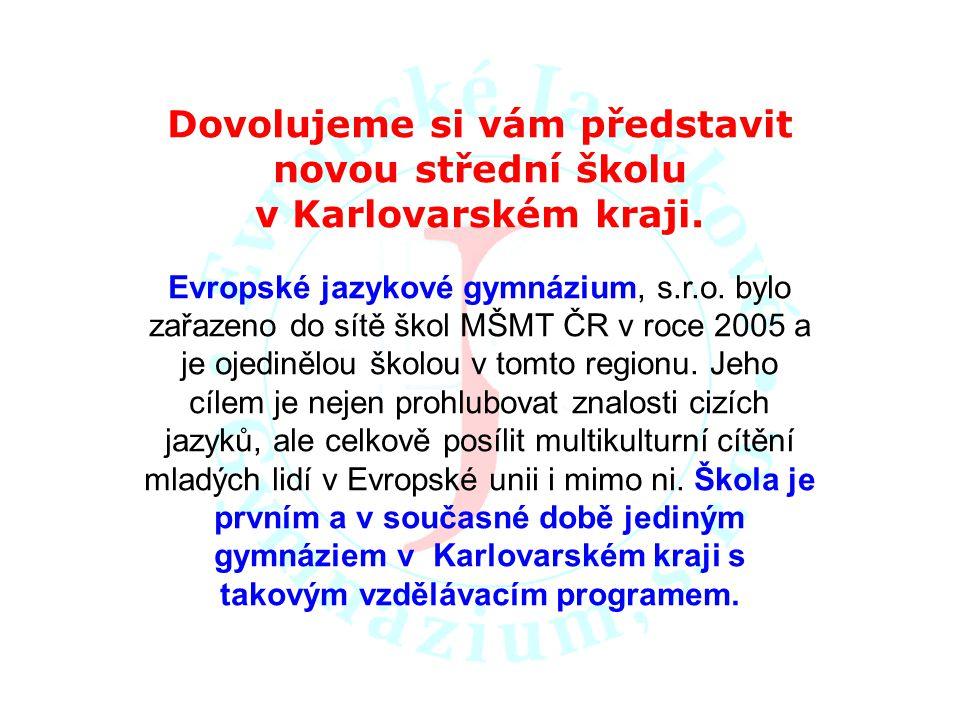 Dovolujeme si vám představit novou střední školu v Karlovarském kraji.