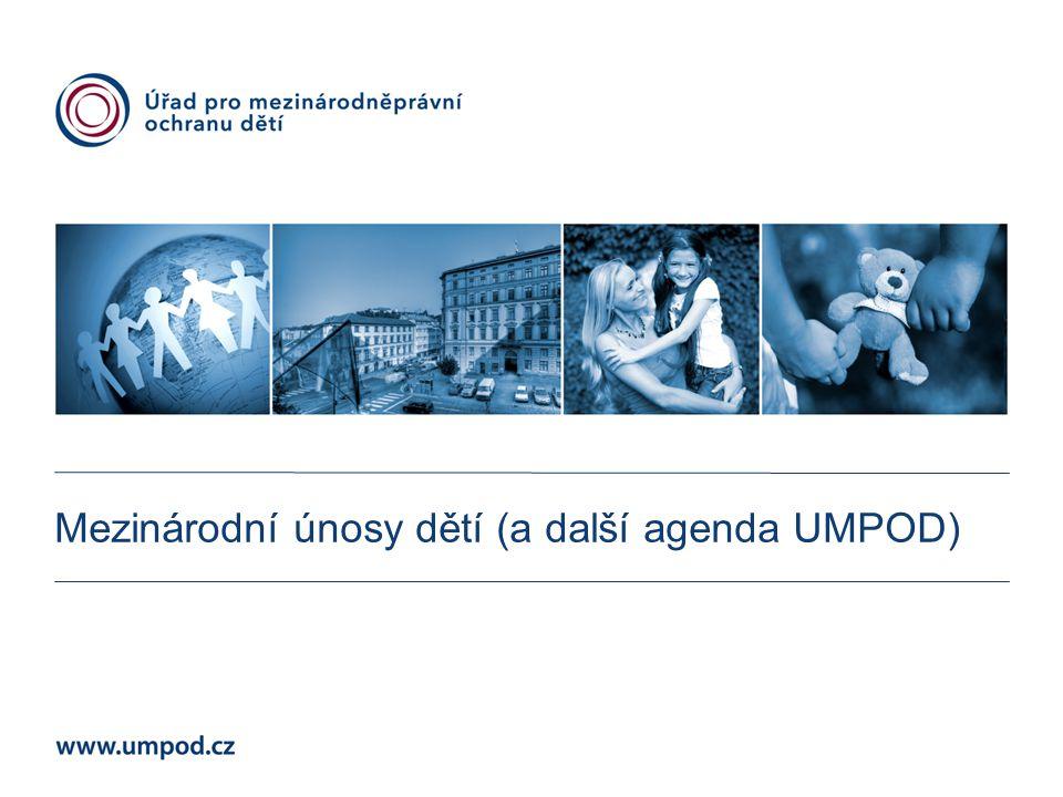 Mezinárodní únosy dětí (a další agenda UMPOD)