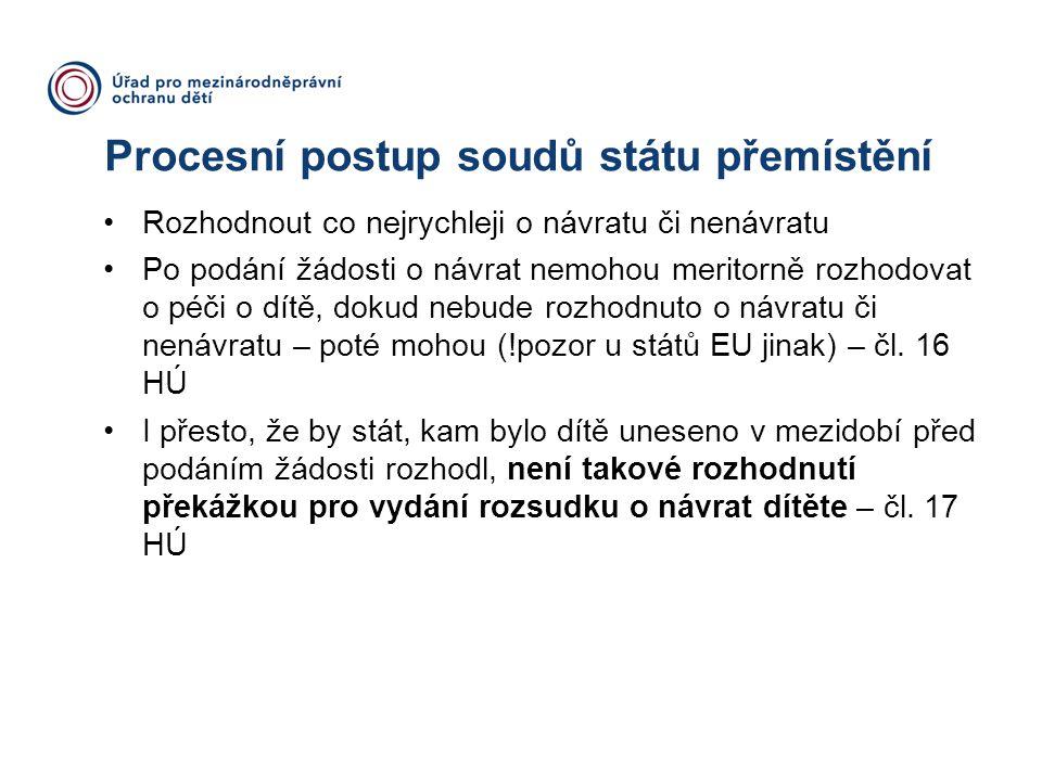 Procesní postup soudů státu přemístění