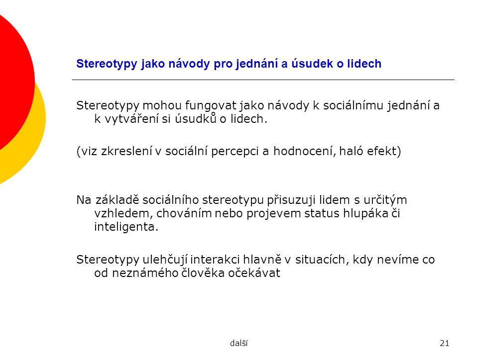 Stereotypy jako návody pro jednání a úsudek o lidech
