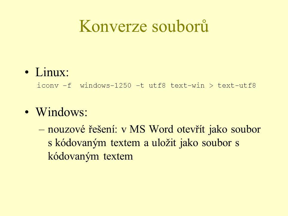 Konverze souborů Linux: Windows: