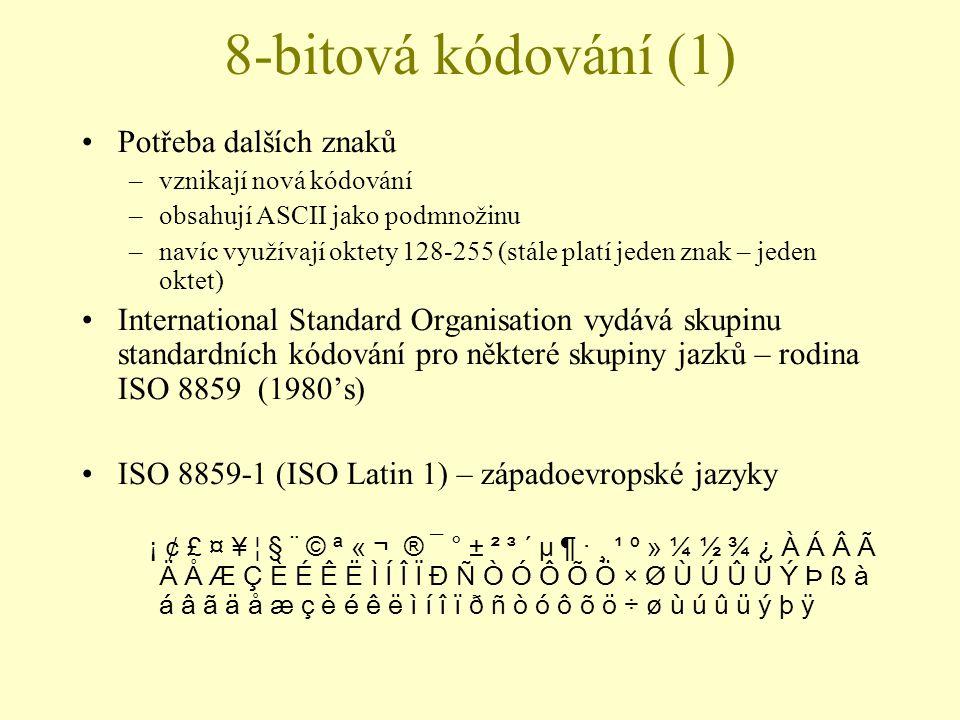 8-bitová kódování (1) Potřeba dalších znaků
