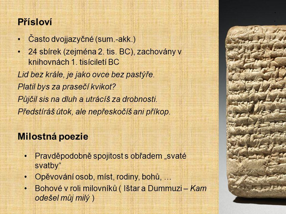 Přísloví Milostná poezie Často dvojjazyčné (sum.-akk.)