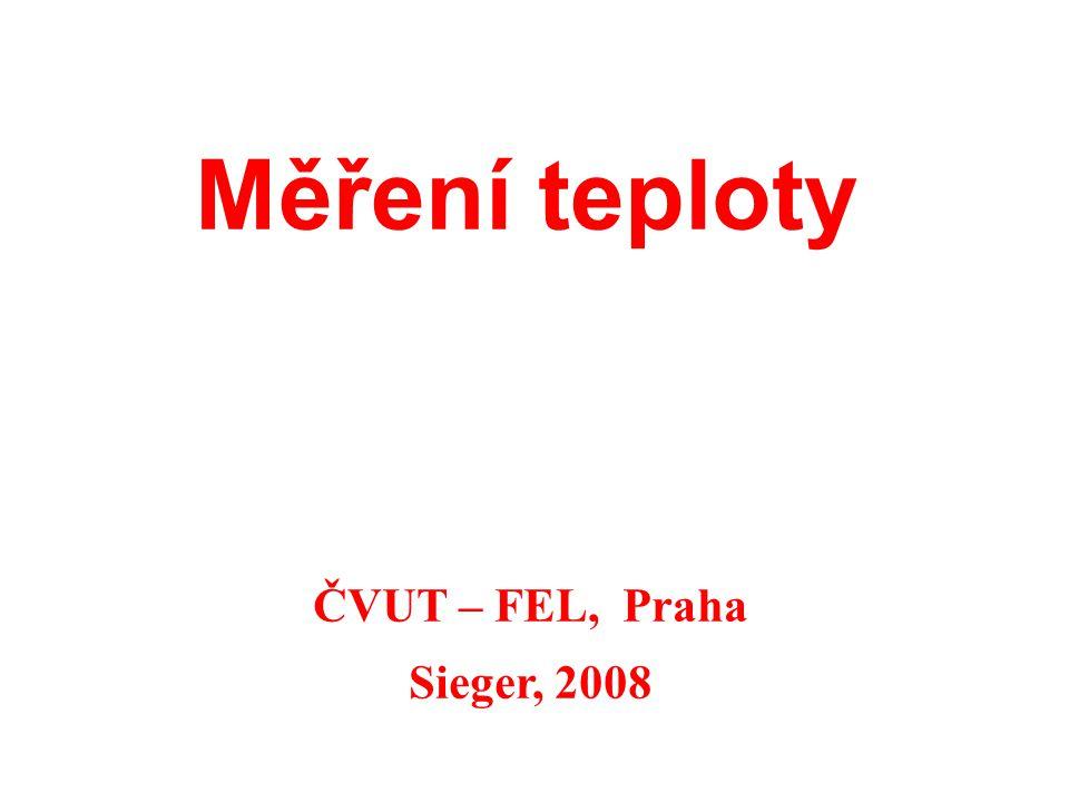 Měření teploty ČVUT – FEL, Praha Sieger, 2008