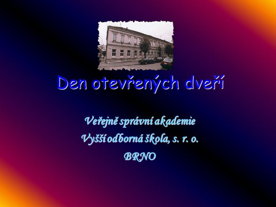 Veřejně správní akademie Vyšší odborná škola, s. r. o. BRNO