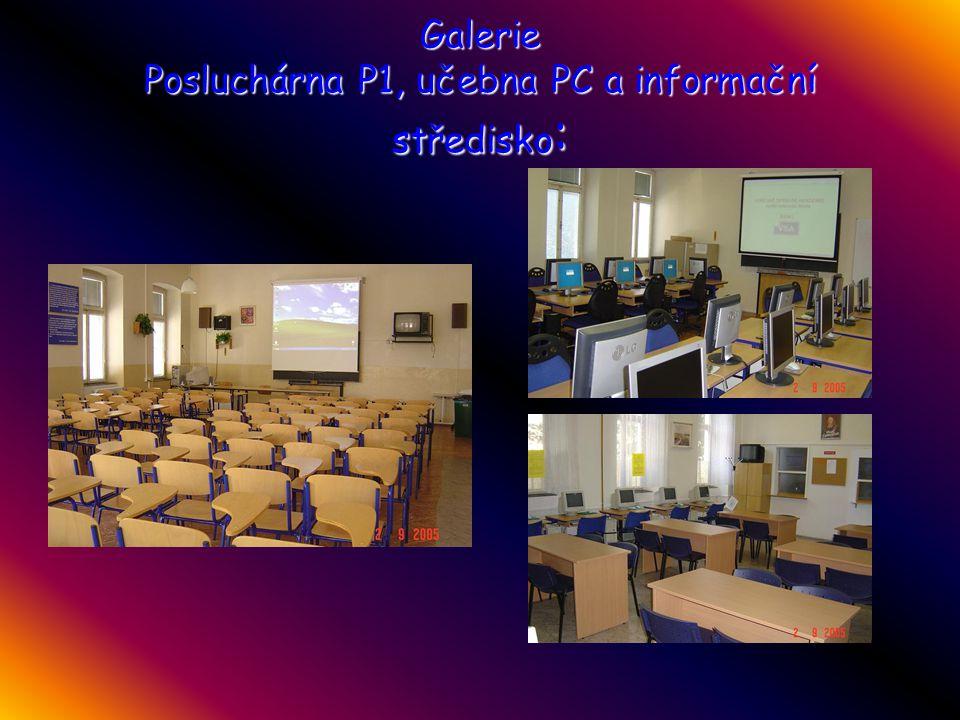 Galerie Posluchárna P1, učebna PC a informační středisko: