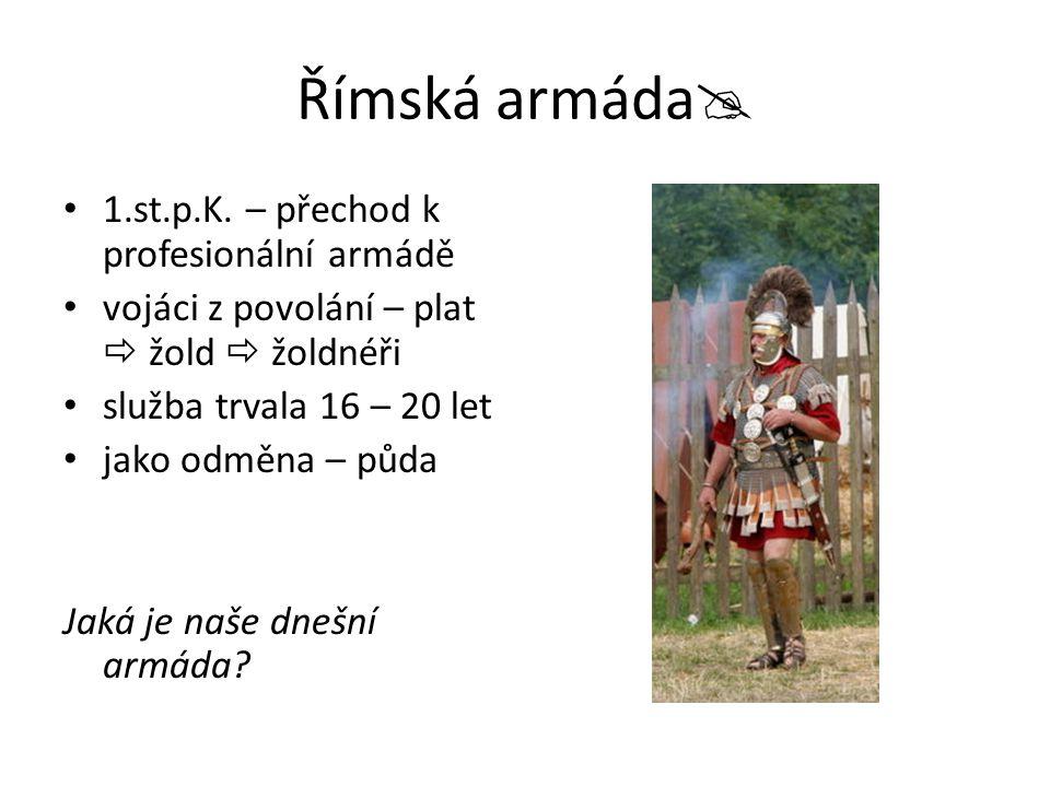 Římská armáda 1.st.p.K. – přechod k profesionální armádě