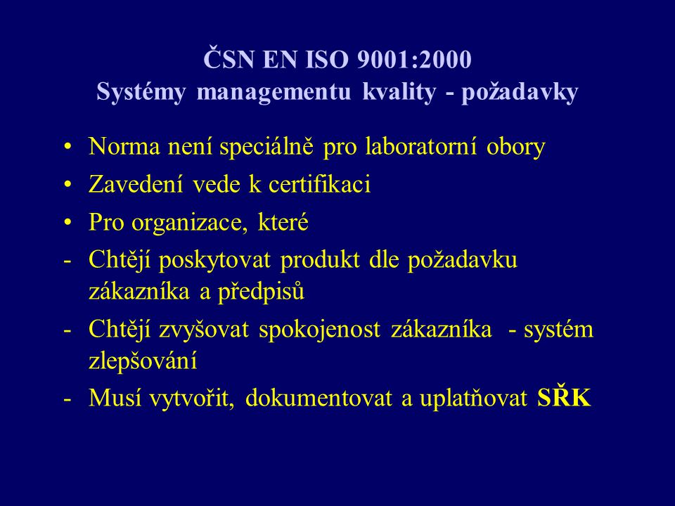 ČSN EN ISO 9001:2000 Systémy managementu kvality - požadavky