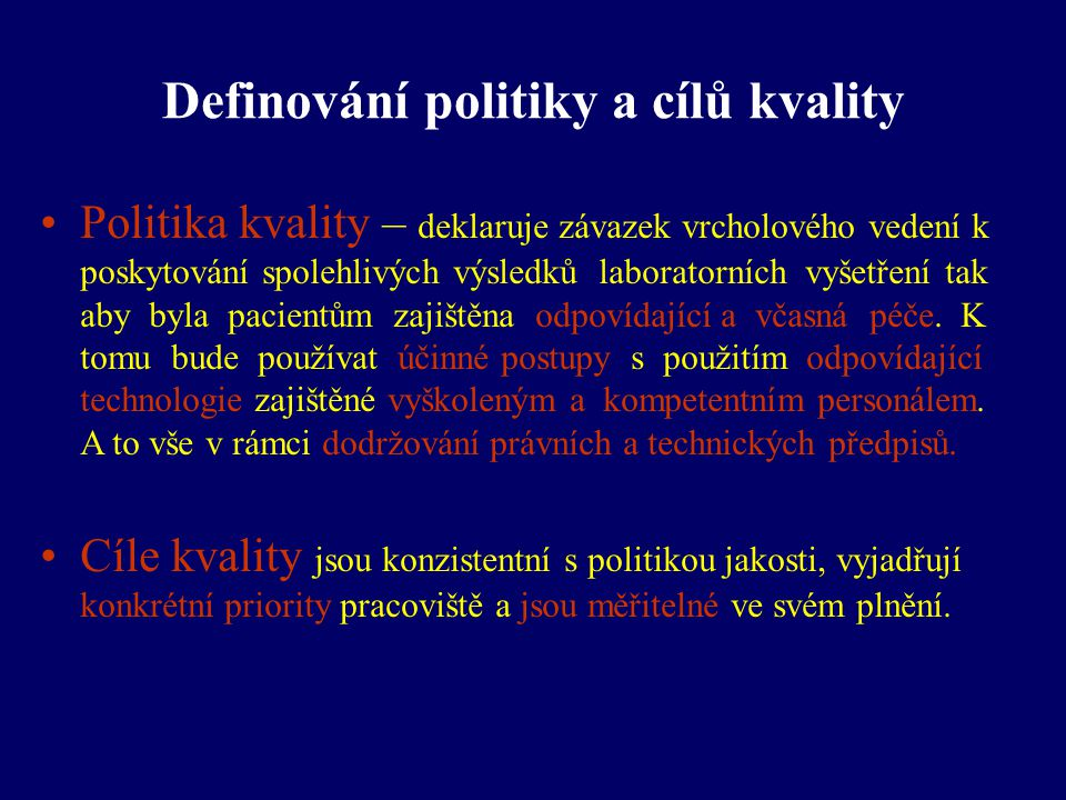 Definování politiky a cílů kvality