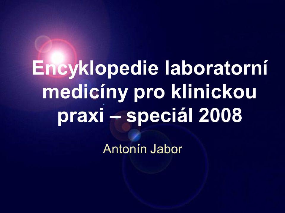 Encyklopedie laboratorní medicíny pro klinickou praxi – speciál 2008