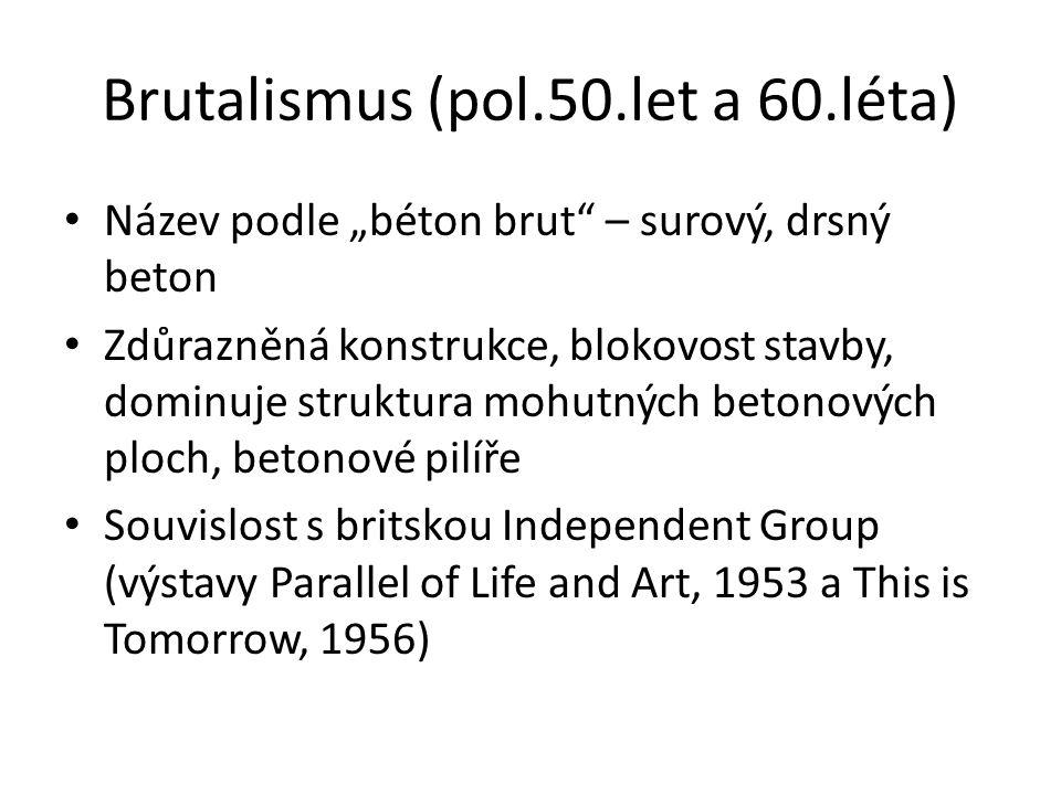 Brutalismus (pol.50.let a 60.léta)
