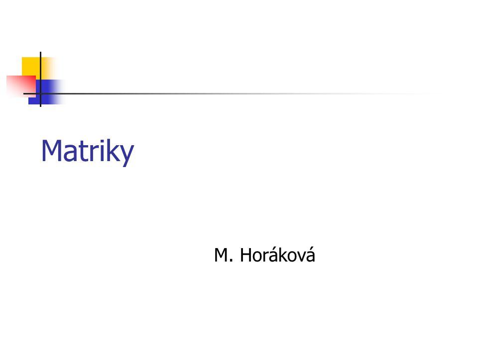 Matriky M. Horáková